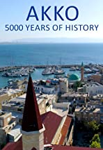 Akko, 5000 years of History
