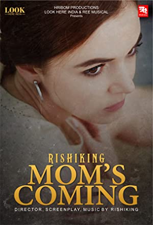 Mom's Coming movie, song and  lyrics