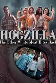 Primary photo for Hogzilla