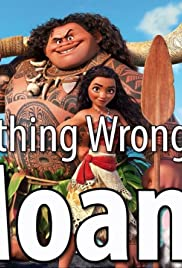 Everything Wrong with Moana in 15 Minutes or Less Poster