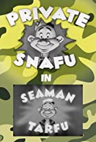 Private Snafu Presents Seaman Tarfu in the Navy