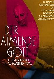 Der atmende Gott: Reise zum Ursprung des modernen Yoga Poster