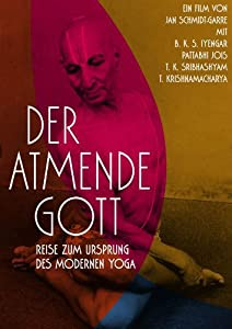 Torrents 3d movies downloads Der atmende Gott: Reise zum Ursprung des modernen Yoga Germany [4k]