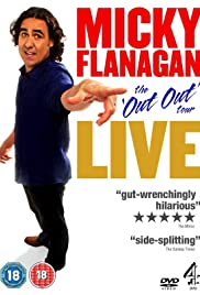 Micky Flanagan: Live - The Out Out Tour(2011) Poster - Movie Forum, Cast, Reviews