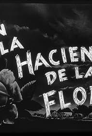 En la Hacienda de la Flor (1948)