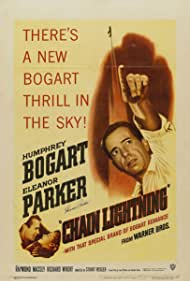 Chain Lightning (1950) Poster - Movie Forum, Cast, Reviews