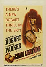 Chain Lightning(1950) Poster - Movie Forum, Cast, Reviews