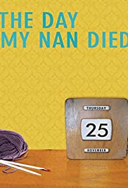 The Day My Nan Died Poster