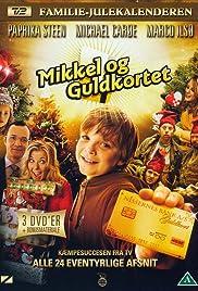 Mikkel og guldkortet Poster