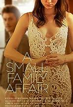 A Small Family Affair