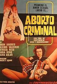 Aborto Criminal 1973 Imdb