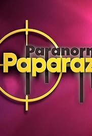 Paranormal Paparazzi Poster - TV Show Forum, Cast, Reviews