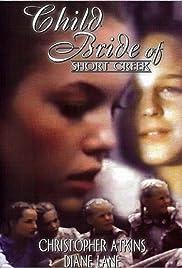 Child Bride of Short Creek(1981) Poster - Movie Forum, Cast, Reviews