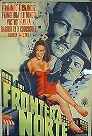 Frontera norte Poster