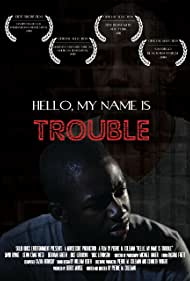 David A. Bynoe in Hello, My Name Is Trouble (2010)