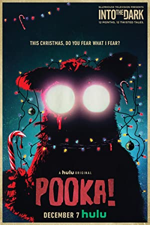 Into the Dark: Pooka!