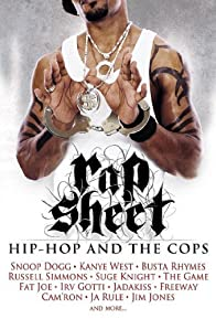 Primary photo for Rap Sheet: Hip-Hop and the Cops