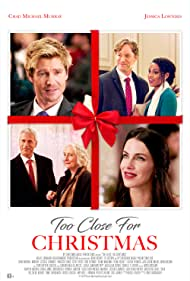 Steve Byers, Chad Michael Murray, and Jessica Lowndes in Too Close for Christmas (2020)