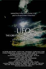 UFO: The Greatest Story Ever Denied(2006) Poster - Movie Forum, Cast, Reviews