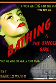 Bathing & the Single Girl Poster