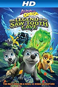 Alpha and Omega 4: The Legend of the Saw Toothed Cave (2014)