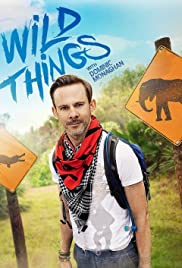 Wild Things with Dominic Monaghan Poster