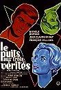 Le puits aux trois vérités (1961) Poster