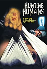 Hunting Humans (2003) Poster - Movie Forum, Cast, Reviews