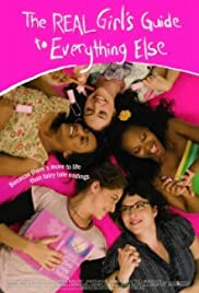 The Real Girl's Guide to Everything Else Poster