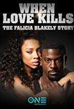 Primary image for When Love Kills: The Falicia Blakely Story