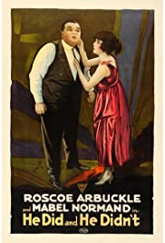 He Did and He Didn't (1916) Poster - Movie Forum, Cast, Reviews