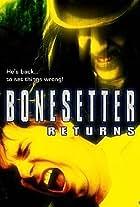 The Bonesetter Returns
