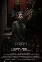 91 Nights a Left to Tell story