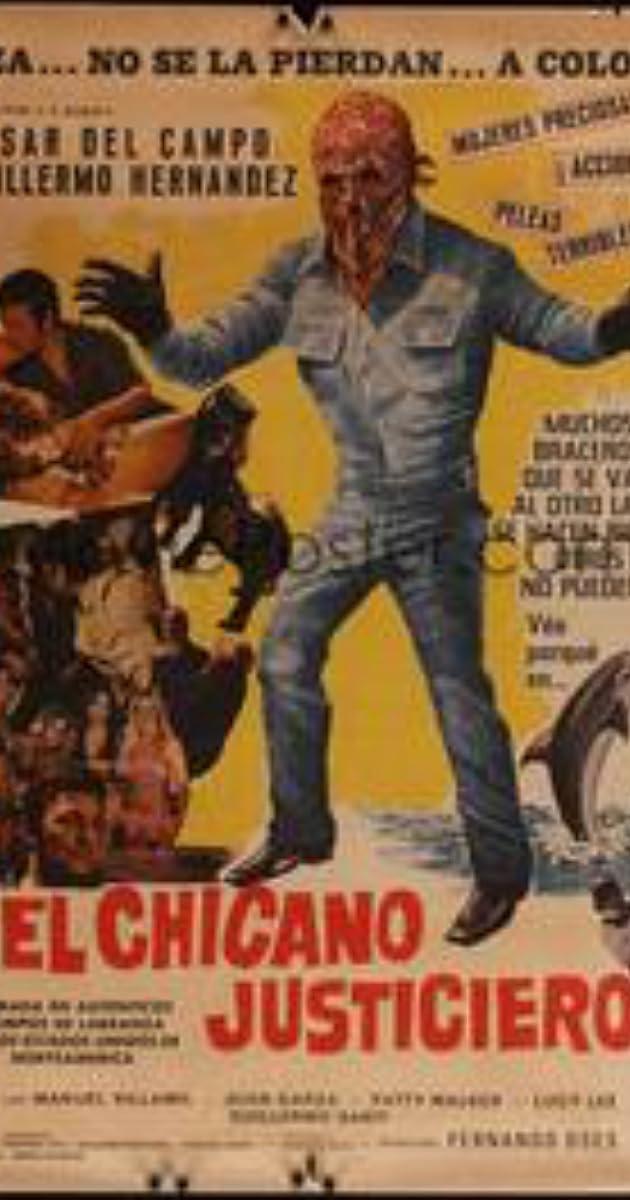 El Chicano Justiciero 1977 Imdb