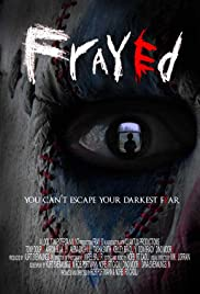 Frayed (2007) Poster - Movie Forum, Cast, Reviews