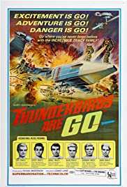 Thunderbirds Are GO (1966) Poster - Movie Forum, Cast, Reviews