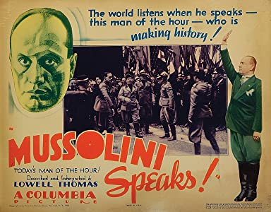 Mussolini Speaks USA