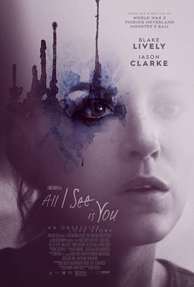 Matau tik tave / All I See Is You (2016) online