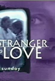 A Stranger to Love Poster