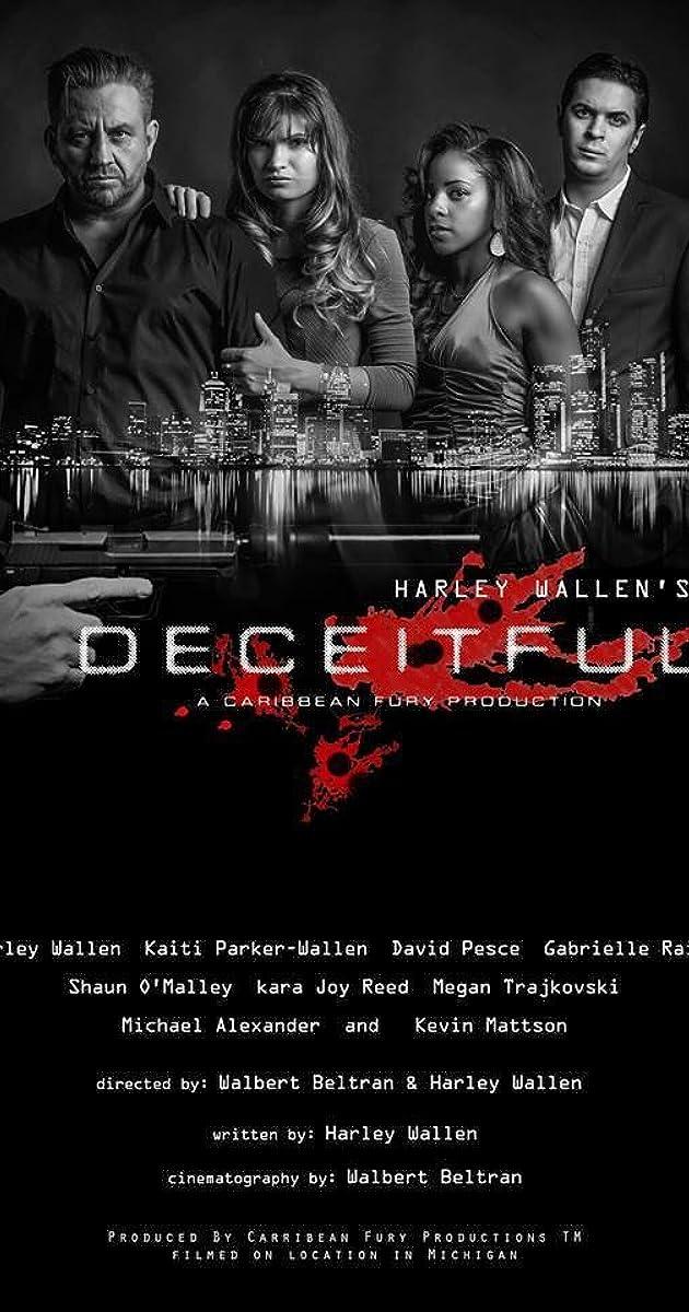 Deceitful (2016) - IMDb