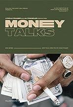 Money Talks the Anthology