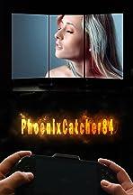 PhoenixCatcher84