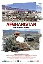 Afghanistan: The Wounded Land