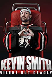 Kevin Smith: Silent But Deadly Poster