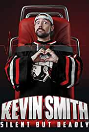 Watch Movie Kevin Smith: Silent But Deadly (2018)