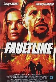 Faultline(2004) Poster - Movie Forum, Cast, Reviews