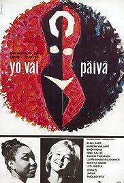 Yö vai päivä Poster