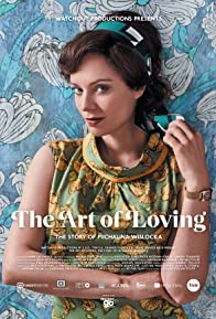Primary photo for The Art of Loving: Story of Michalina Wislocka