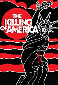 Primary photo for The Killing of America