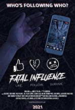 Fatal Influence: Like. Follow. Survive.